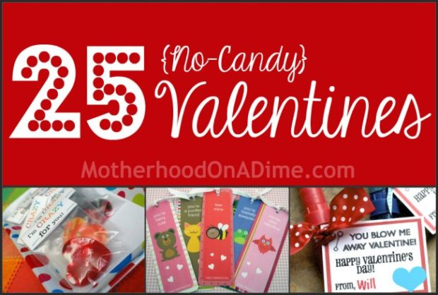 25 no candy valentines (printables and ideas)