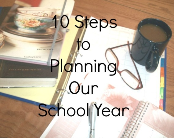 10 Steps to Planning Your new School year