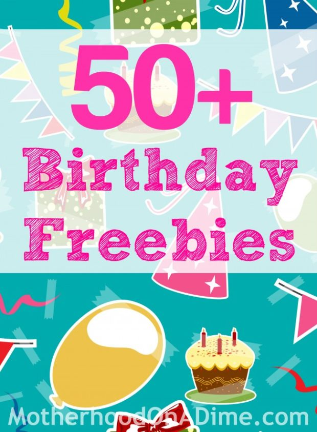 What freebies can I get on my birthday?