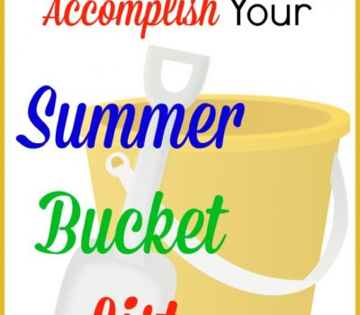 How to Actually Accomplish Your Summer Bucket List