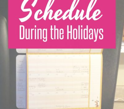 Simplify Your Season:  Slow Your Schedule During the Holidays
