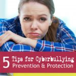 5 Tips for Cyberbullying Prevention and Protection