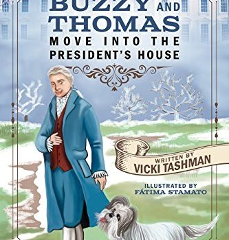 FREE eBook:  Buzzy & Thomas Move into the President's House