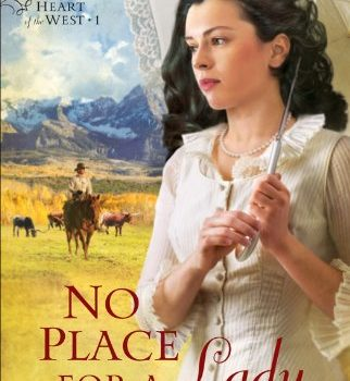 FREE eBook:  No Place For a Lady (Heart of the West, Book 1)
