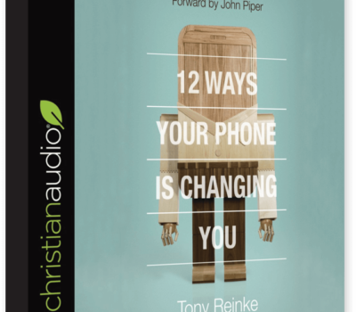 FREE Audiobook: 12 Ways Your Phone is Changing You
