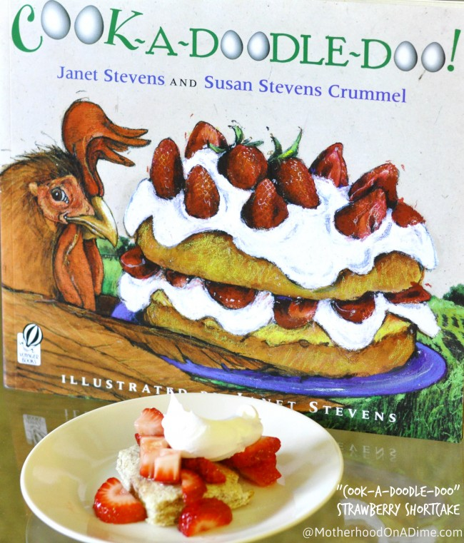 "Tasty Tuesday: ""Cook-A-Doodle-Doo"" Strawberry Shortcake"