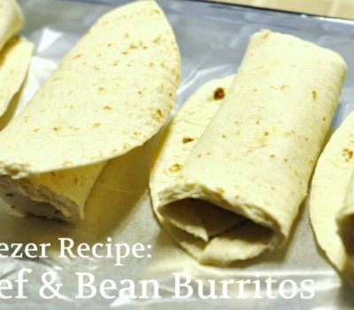 Freezer Recipes:  Beef & Bean Burritos