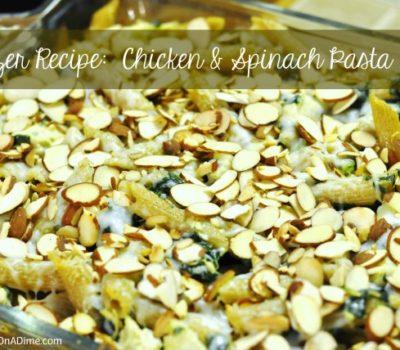Freezer Recipes:  Chicken & Spinach Pasta Bake Casserole