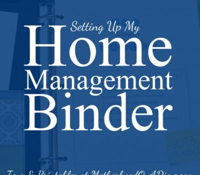 Home Management Binder + Printables for 2013