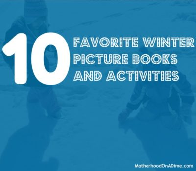 10 Favorite Winter Picture Books for Kids
