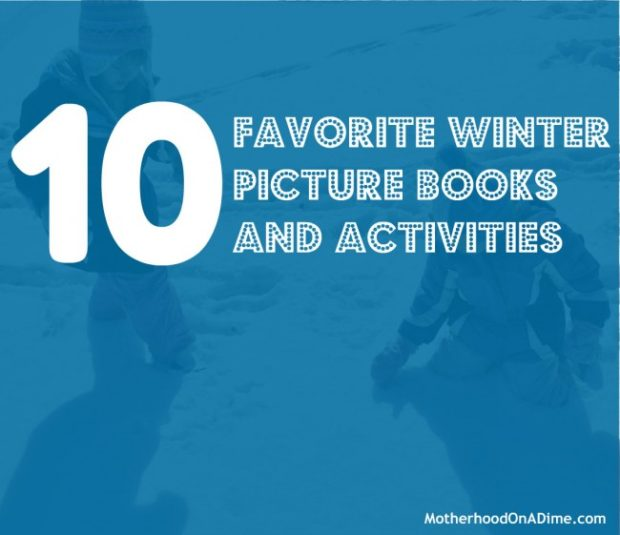 favorite winter picture books and activities