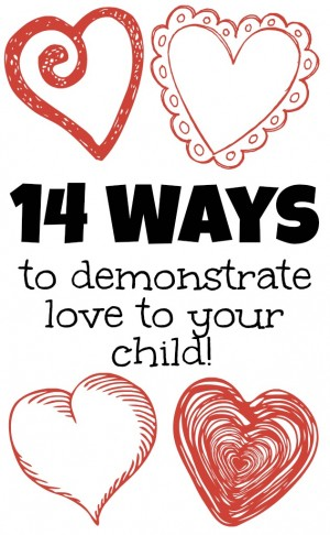 14-Ways-to-Demonstrate-Love-to-Your-Child-300x486
