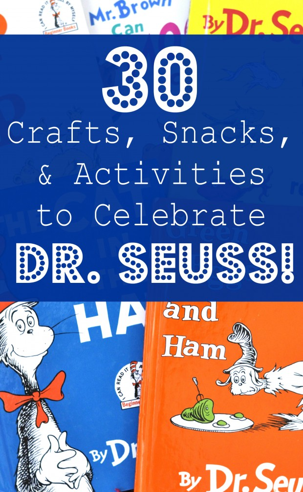 30 Ideas For A Dr Seuss Theme Crafts Activities And Snacks