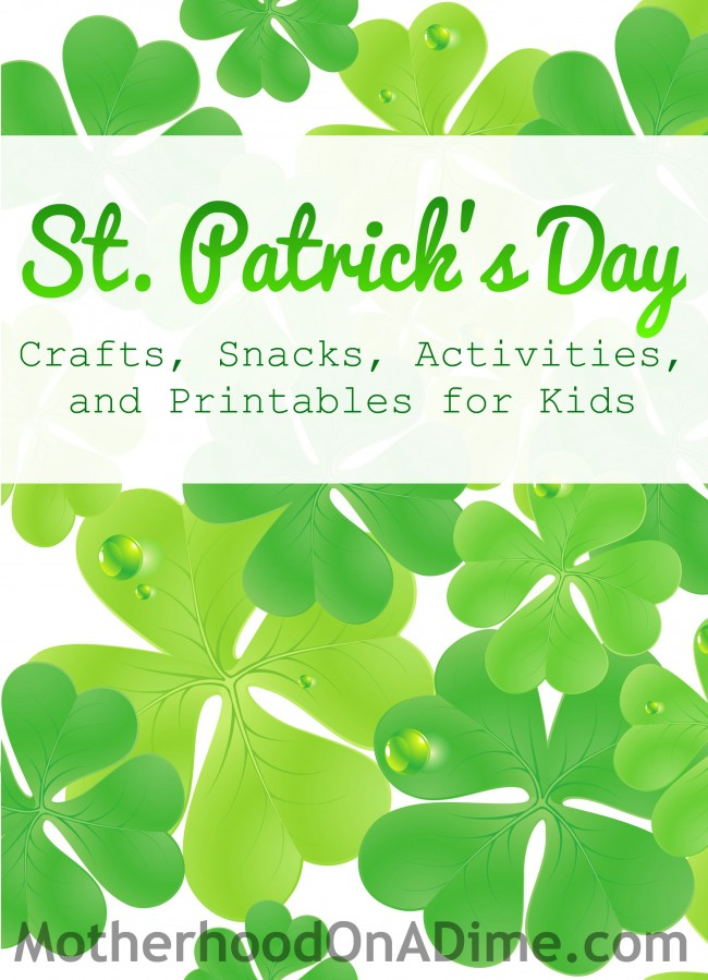 St Patricks Day Crafts Snacks And Activities For Kids Kids