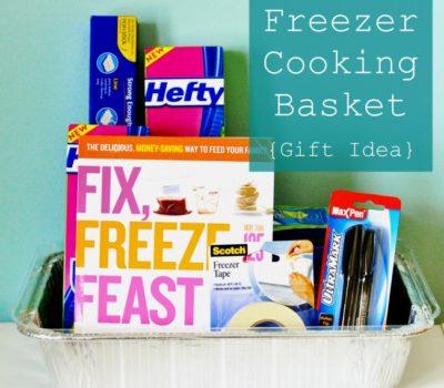 Inexpensive Gift Idea:  Freezer Cooking Basket