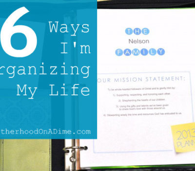 Home Management:  6 Favorite Ways I'm Organizing My Life & Home