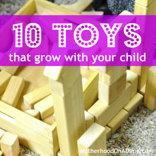 10 toys that grow with your child