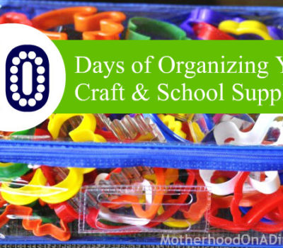 Organization Tips:  Organizing and Storing Your Craft and School Supplies