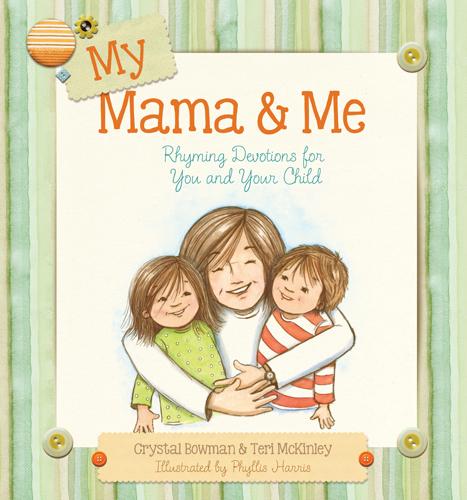 My Mama and Me