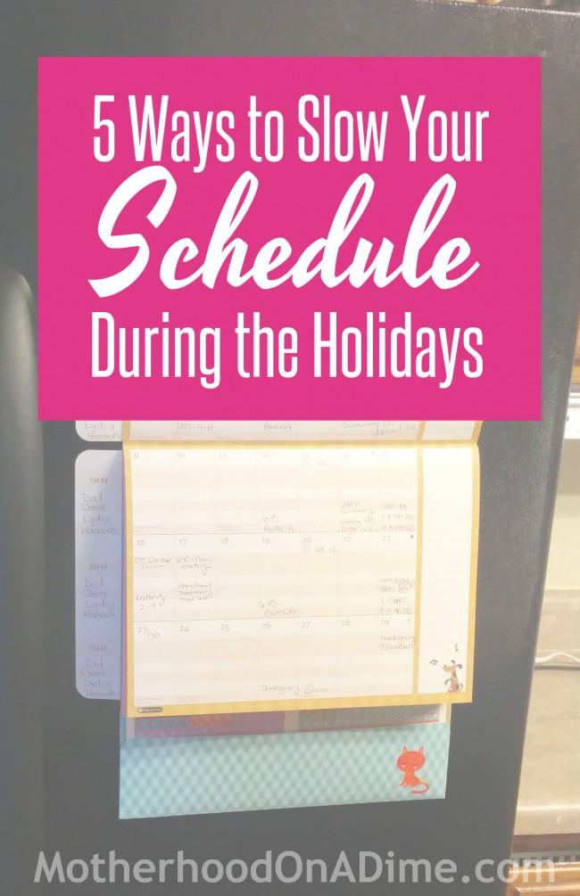 Slow Your Schedule