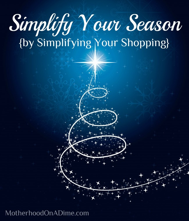 Simplify your season by planning ahead and shopping early!
