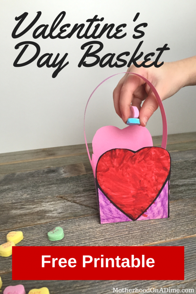 Valentine S Day Basket With Free Printable Kids Activities