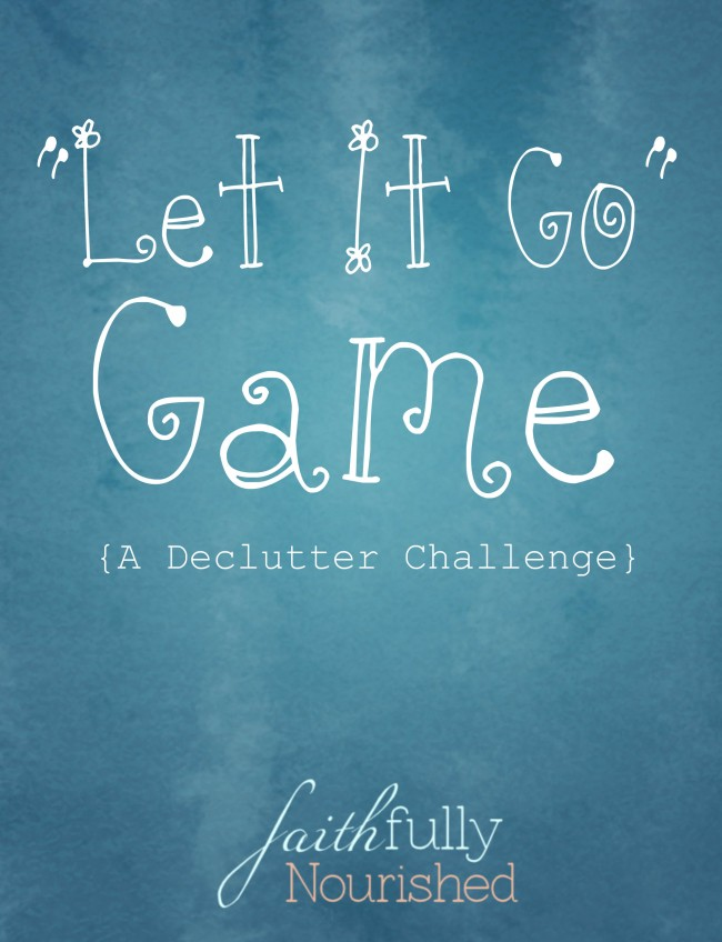 Let it Go Game - How to Get Started Decluttering