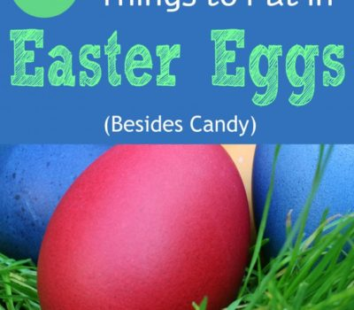 35+ Things to Put in Easter Eggs Besides Candy