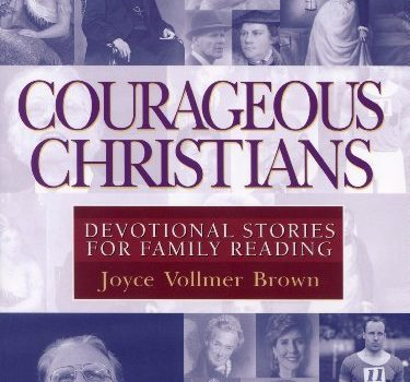 Discount eBook: Courageous Christians – Devotional Stories for Family Reading