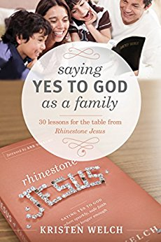 FREE eBook: Saying Yes to God as a Family by Kristen Welch