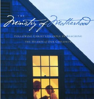 Discount eBook: The Ministry of Motherhood