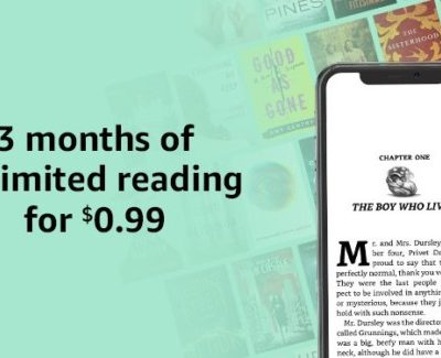 Kindle Unlimited: 3 Months for Just $0.99 Total (reg. $29.97)
