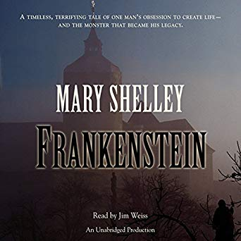 FREE Audiobook: Mary Shelley's Frankenstein Narrated by Jim Weiss