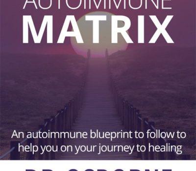 FREE eBook: The Autoimmune Matrix