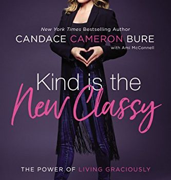 Discount eBooks: Kind is the New Classy & Reshaping It All by Candace Cameron Bure